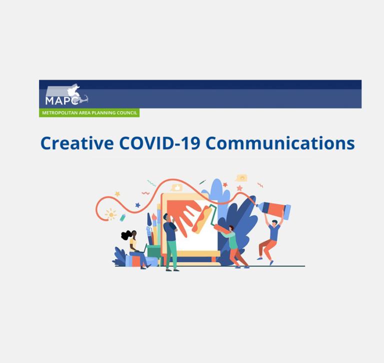 MAPC's Arts & Culture and Public Health Creative COVID-19 Communications